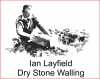 Ian Layfield - Dry Stone Waller - Dry Stone Walling